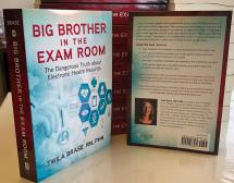 'Big Brother in the Exam Room' Now Available! Book Gives Action Steps for Restoring Freedom