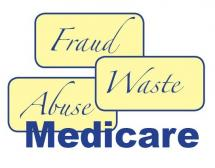 Fraud, Waste & Abuse in Medicare, Lack of Definitions Will Create Denials of Care