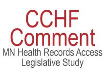 CCHF Comment on MN Health Records Access Legislative Study
